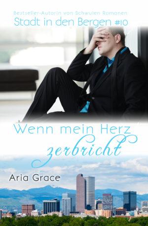 Wenn mein Herz zerbricht | Aria Grace